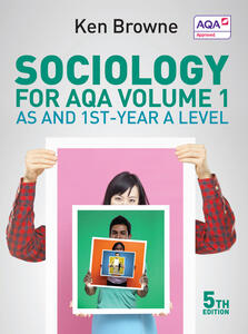 Sociology for AQA Volume 1: AS and 1st-Year A Level - Ken Browne - cover
