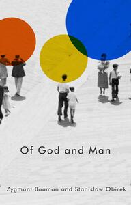 Of God and Man - Zygmunt Bauman,Stanislaw Obirek - cover