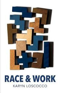 Race and Work - Karyn Loscocco - cover