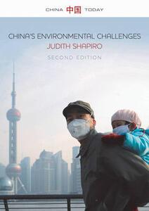 China's Environmental Challenges - Judith Shapiro - cover