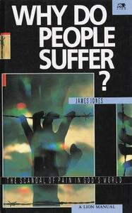Why Do People Suffer?: A Lion Manual - James Jones - cover