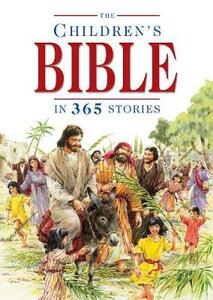 The Children's Bible in 365 Stories: A Story for Every Day of the Year - Mary Batchelor - cover