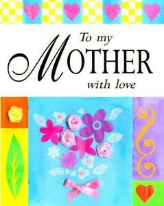 To my mother with love - Sarah Medina - cover
