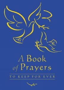 A Book of Prayers to Keep for Ever - Lois Rock - cover