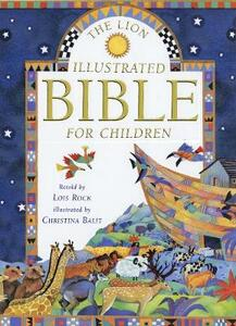 The Lion Illustrated Bible for Children - Lois Rock - cover
