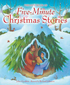 The Lion Book of Five-minute Christmas Stories: Lion Five-minute Christmas - John Goodwin - cover