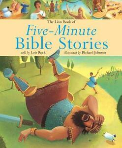 The Lion Book of Five-Minute Bible Stories - Lois Rock - cover