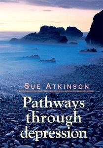Pathways Through Depression - Sue Atkinson - cover