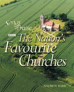 The Nation's Favourite Churches - Andrew Barr - cover