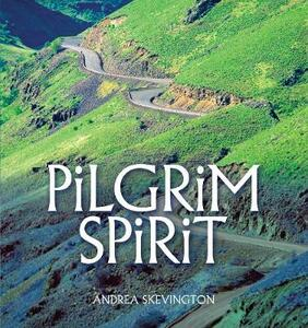 The Pilgrim Spirit - Andrea Skevington - cover