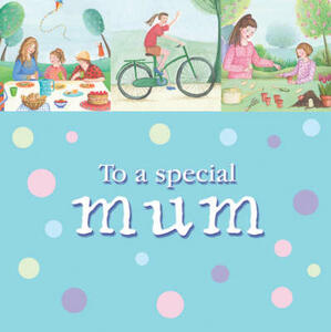 To a Special Mum - Amy Boucher Pye - cover