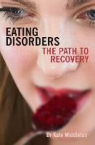 Eating Disorders: The Path to Recovery - Kate Middleton - cover