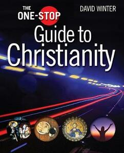 The One-Stop Guide to Christianity - David Winter - cover