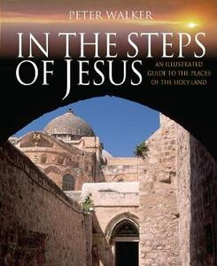 In the Steps of Jesus - Peter Walker - cover