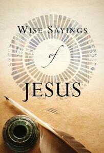 Wise Sayings of Jesus - Kate Kirkpatrick - cover