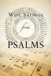 Wise Sayings from the Psalms - Kate Kirkpatrick - cover