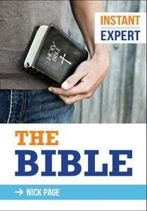 Instant Expert: The Bible - Nick Page - cover