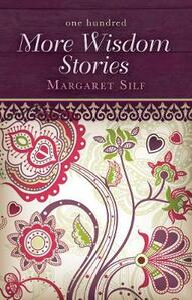 One Hundred More Wisdom Stories - Margaret Silf - cover