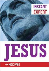 Instant Expert: Jesus - Nick Page - cover