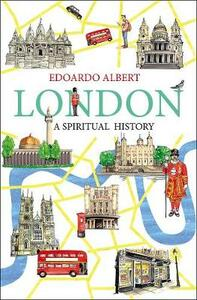 London: A Spiritual History - cover