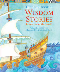 The Lion Book of Wisdom Stories: from around the world - David Self - cover
