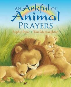 Arkful of Animal Prayers - Sophie Piper - cover