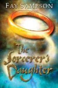 The Sorcerer's Daughter - Fay Sampson - cover