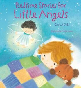 Bedtime Stories for Little Angels - Sarah J. Dodd - cover