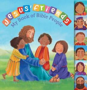 Jesus' Friends: My Book of Bible People - Christina Goodings - cover