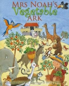 Mrs Noah's Vegetable Ark - Elena Pasquali - cover