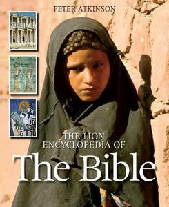 The Lion Encyclopedia of the Bible - Peter Atkinson - cover