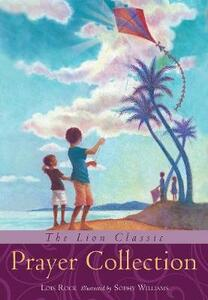 The Lion Classic Prayer Collection - Lois Rock - cover