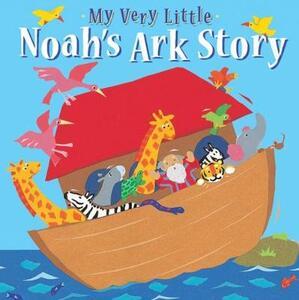 My Very Little Noah's Ark Story - Lois Rock - cover
