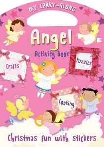 My Carry-along Angel Activity Book: Activity Book with Stickers - Jocelyn Miller - cover