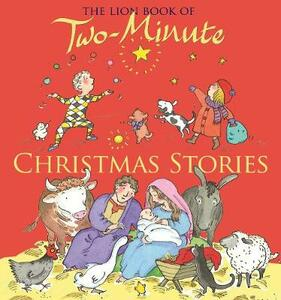 The Lion Book of Two-Minute Christmas Stories - Elena Pasquali - cover