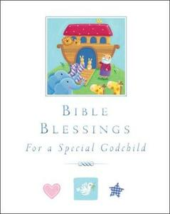 Bible Blessings: for a special godchild - Sophie Piper - cover