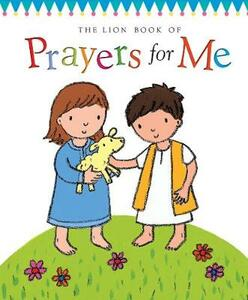 The Lion Book of Prayers for Me - Christina Goodings - cover