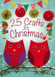 25 Crafts for Christmas - Christina Goodings - cover