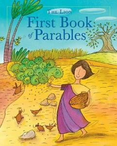 The Lion First Book of Parables - Lois Rock - cover