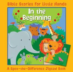 In the Beginning: A Spot-the-Difference Jigsaw Book - Lois Rock - cover