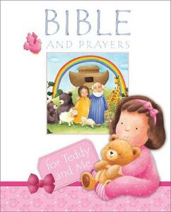 Bible and Prayers for Teddy and Me - Christina Goodings - cover