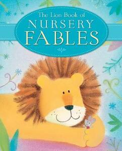 The Lion Book of Nursery Fables - Sophie Piper - cover