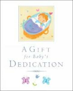 A Gift for Baby's Dedication - Lois Rock - cover