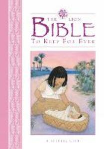 The Lion Bible to Keep for Ever: A Special Gift - Lois Rock - cover