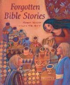 Forgotten Bible Stories - Margaret McAllister - cover