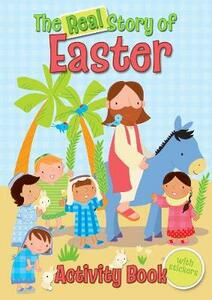 The Real Story of Easter Activity Book - Christina Goodings - cover