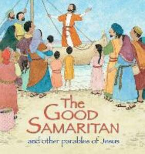 The Good Samaritan and Other Parables of Jesus - Sophie Piper - cover