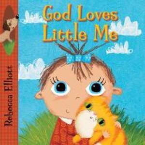 God Loves Little Me - Rebecca Elliott - cover