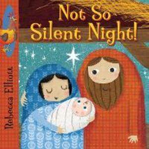 Not So Silent Night - Rebecca Elliott - cover