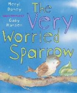 The Very Worried Sparrow - Meryl Doney - cover